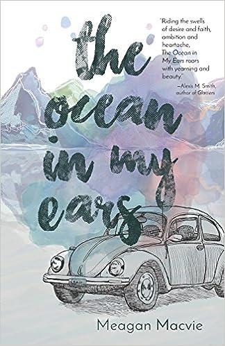 Amazon The Ocean In My Ears 9781932010947 Meagan Macvie Books