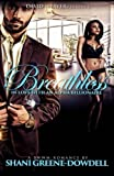 Breathless: In Love With An Alpha Billionaire (Volume 1)