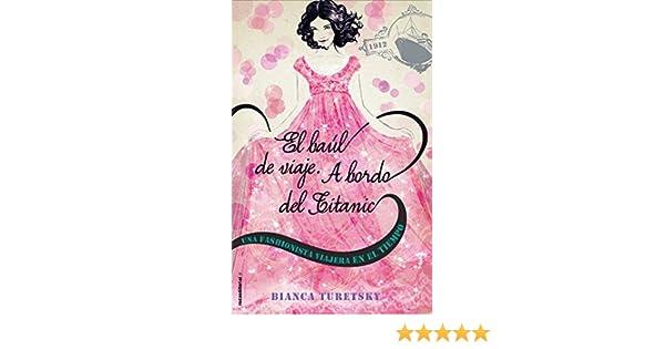 A bordo del Titanic: Una fashionista viajera en el tiempo (Junior - Juvenil (roca)) (Spanish Edition) eBook: Turesky Blanca, Maria Enguix Tercero: Kindle ...