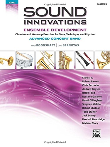Download Sound Innovations for Concert Band -- Ensemble Development for Advanced Concert Band: Bassoon PDF