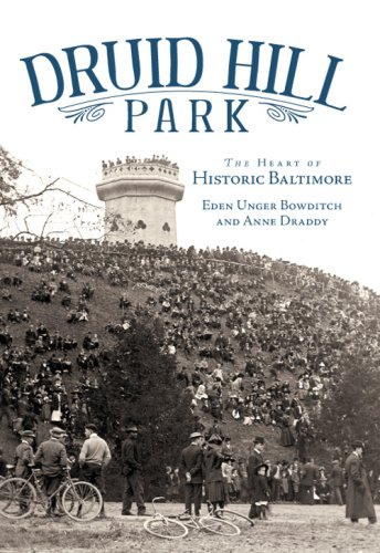 Druid Hill Park: The Heart of Historic Baltimore (Landmarks)