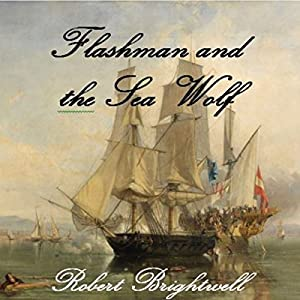 Flashman and the Seawolf Audiobook