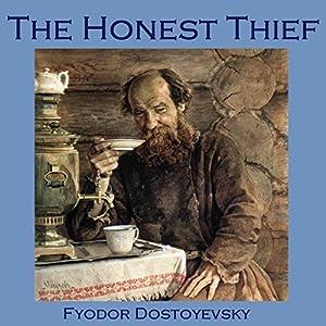 The Honest Thief Audiobook