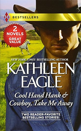 book cover of Cool Hand Hank / Cowboy, Take Me Away