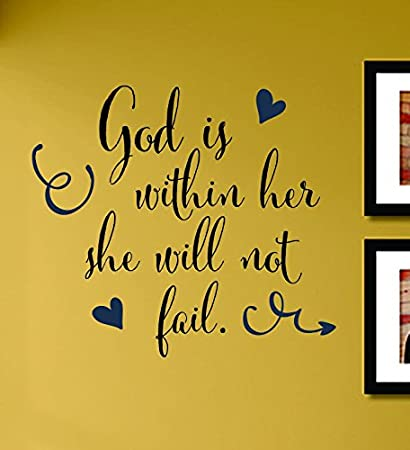 Amazon.com: God Is Within Her She Will Not Fail Vinyl Wall Decals ...