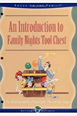 An Introduction To Family Nights: Family Nights Tool Chest (A Heritage Builders Book : Family Night Tool Chest Book 1)