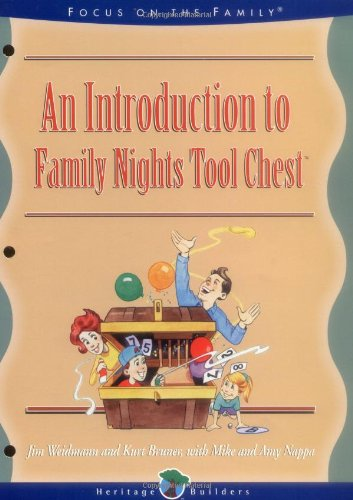 An Introduction To Family Nights: Family Nights Tool Chest (A Heritage Builders Book : Family Night Tool Chest Book - Night Collection Chest