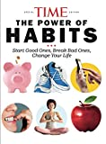 img - for TIME The Power of Habits: Start good ones, break bad ones, change your life book / textbook / text book