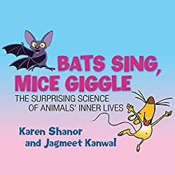Bats Sing, Mice Giggle