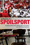 Confessions of a Spoilsport, William C. Dowling, 0271032936