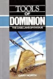 Tools of Dominion, Gary North, 0930464109