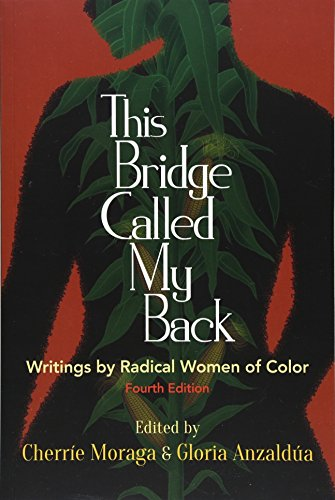 Pdf Social Sciences This Bridge Called My Back, Fourth Edition: Writings by Radical Women of Color