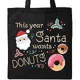 Inktastic - This Year Santa Wants Donuts Tote Bag Black 2dd5b