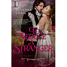 To Seduce a Stranger (The Runaway Desires Series)