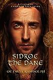 Sidroc the Dane: A Circle of Ceridwen Saga Story (The Circle of Ceridwen Saga)