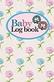 Baby Logbook: Baby Feeding Log Book, Baby Tracker