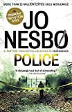 Police: A Harry Hole Novel (10) (Harry Hole Series)
