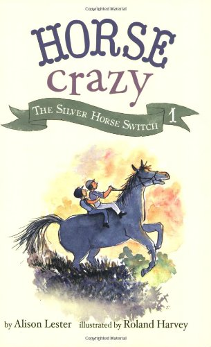 Horse Crazy 1: The Silver Horse Switch