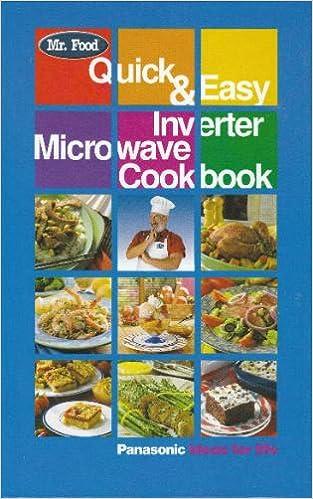 Quick easy inverter microwave cookbook mr food 9780942320633 quick easy inverter microwave cookbook mr food 9780942320633 amazon books forumfinder Images