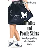 Paddles and Poodle Skirts: Nostalgic Spanking Tales from the 50's