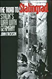 Book cover for The Road to Stalingrad: Stalin`s War with Germany, Volume One