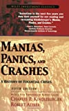 img - for Manias, Panics, and Crashes: A History of Financial Crises (Wiley Investment Classics) book / textbook / text book