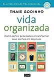 capa de Vida organizada: Como definir prioridades e transformar seus sonhos em objetivos