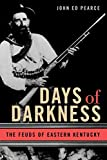Days of Darkness: The Feuds of Eastern Kentucky