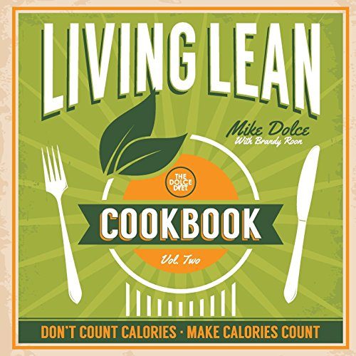 The Dolce Diet Living Lean Cookbook Volume 2 ()
