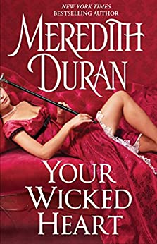 Your Wicked Heart (Rules for the Reckless) by [Duran, Meredith]