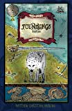 img - for Foundlings: The Peleg Chronicles, book one (Volume 1) book / textbook / text book