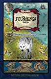 Foundlings: The Peleg Chronicles, book one (Volume 1)
