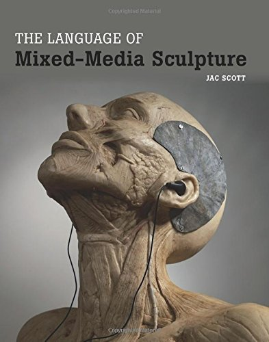 The Language of Mixed-Media Sculpture by Crowood Press
