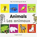 My First Bilingual Book–Animals (English–French) Review