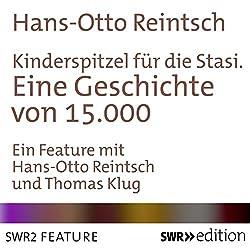 Kinderspitzel für die Stasi