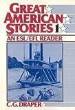 Great American Stories 1, C. G. Draper, 0133637484
