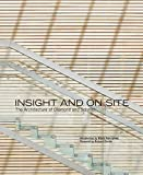 img - for Insight and On Site: The Architecture of Diamond and Schmitt book / textbook / text book