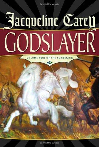 Godslayer: Volume II of The Sundering