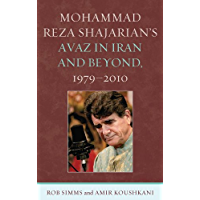 Mohammad Reza Shajarian's Avaz in Iran and Beyond, 1979–2010 book cover