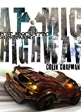 Atomic Highway, Colin Chapman, 1907204849