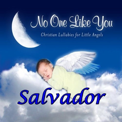 Salvador, Your Heavenly Father's Heart