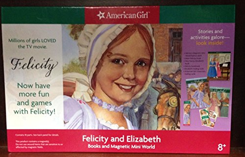 Felicity and Elizabeth Books and Magnetic Mini World (Meet Felicity and Very Funny, Elizabeth books, Felicity's Magnetic Mini World, AG trading cards, and Felicity bookmark)
