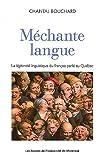 img - for M chante langue : La l gitimit  linguistique du fran ais parl  au Qu bec book / textbook / text book