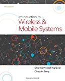 Introduction to Wireless and Mobile Systems (Activate Learning with these NEW titles from Engineering!)