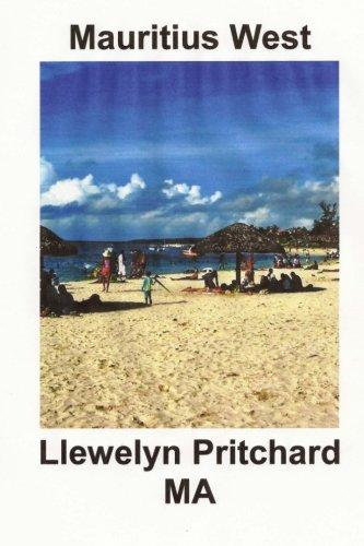 Download Mauritius West: : A Souvenir Collection of Colour Photographs with captions (Photo Albums) (Volume 8) (Hindi Edition) pdf epub