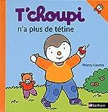 """Afficher """"T'choupi n'a plus de tétine"""""""