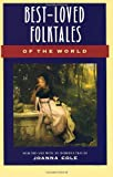 Best-Loved Folktales of the World (The Anchor folktale library), Joanna Cole, 0385189494