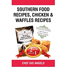 Book Bundle Package : Southern Food Recipes + Chicken & Waffles Recipes (Bull City Publishing Book Bundles 31)