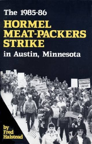 the-1985-1986-hormel-meat-packers-strike-in-austin-minnesota