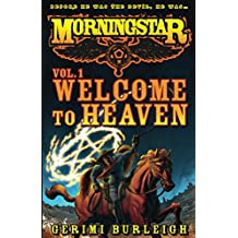 Morningstar Vol. 1: Welcome to Heaven